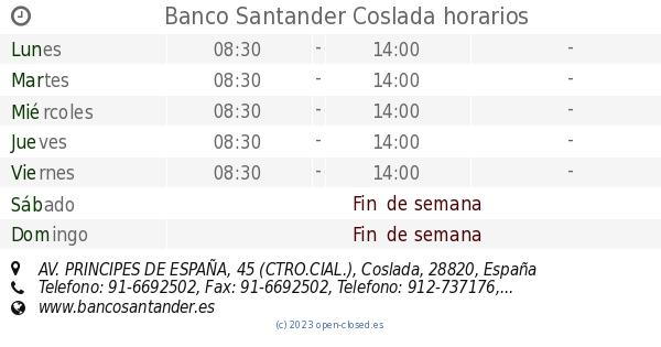 Banco santander coslada horarios av principes de espa a 45 ctro cial - Horario oficina correos madrid ...