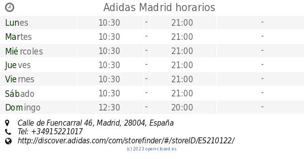 Educación moral Asumir Colapso  Adidas Madrid horarios, Calle de Fuencarral 46